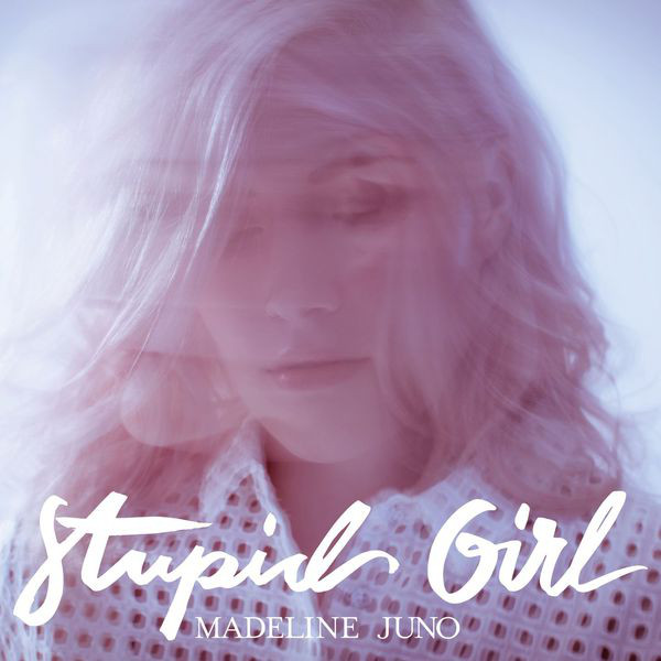 Madeline Juno_Stupid Girl_Single Produced by MADIZIN
